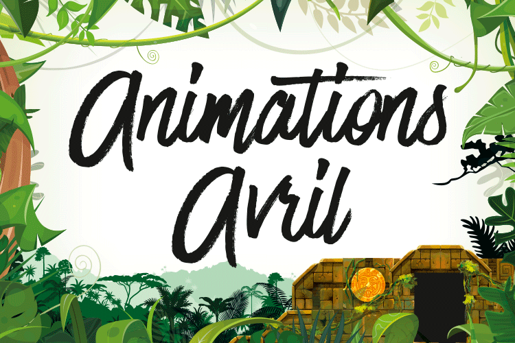 Animations Avril